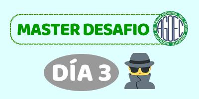 MASTER DESAFIO AGOEC – DÍA 3
