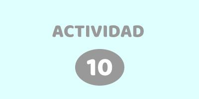 ACTIVIDAD 10 – DESCUBRI LA PALABRA