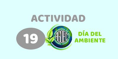 ACTIVIDAD 19 – Descubrí 9 acciones que podes iniciar y difundir hoy para cuidar tu ambiente.